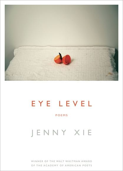 Eye Level poetry by Jenny Xie book cover