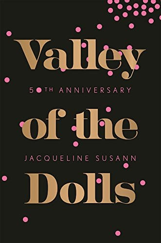 Feminist Writers: Valley of the Dolls by Jacqueline Susann