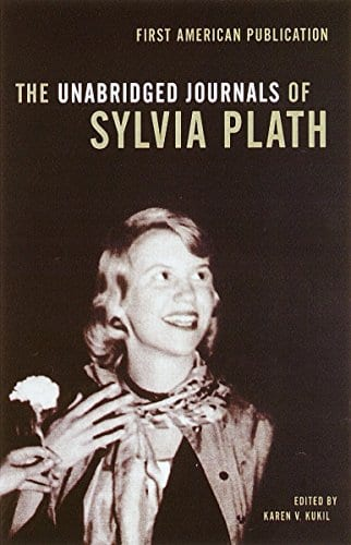 Unabridged Journals of Sylvia Plath - 7 Books to Read if You Loved Ariel by Sylvia Plath
