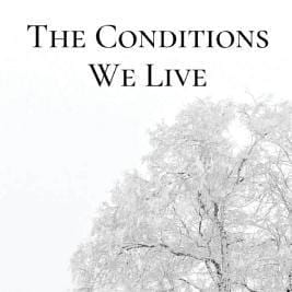 conditions we live