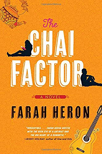 Romance Novel The Chai Factor by Farah Heron